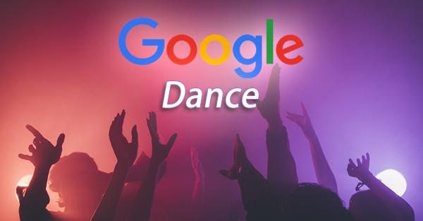Google Dance คืออะไร?